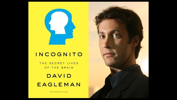 With Incognito, David Eagleman Proves Himself a 'Brilliant Scientist with a Gift for Gab.'